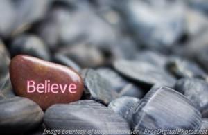 Believe - stone